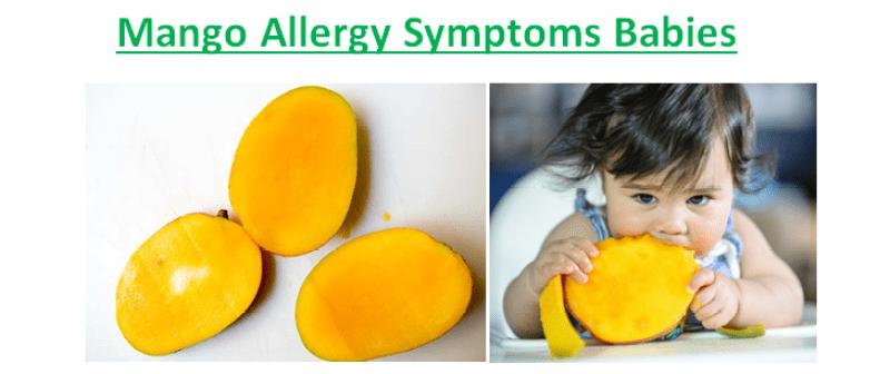 Mango Allergy Symptoms Babies
