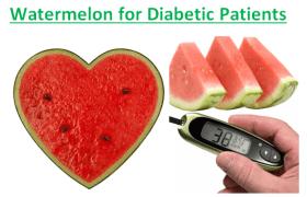 Watermelon for Diabetic Patients