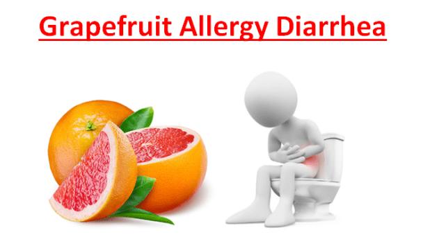 Grapefruit Allergy Diarrhea