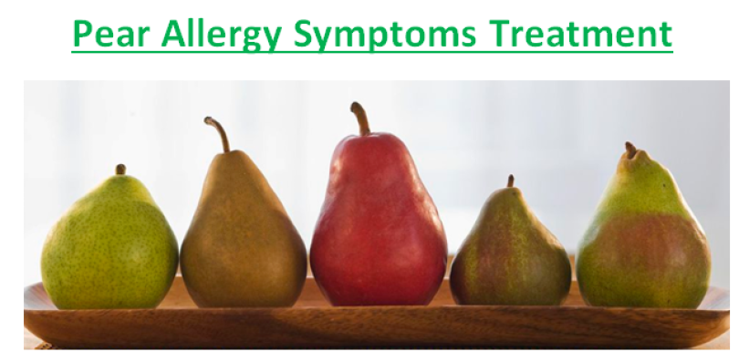 Pear Allergy Symptoms Treatment