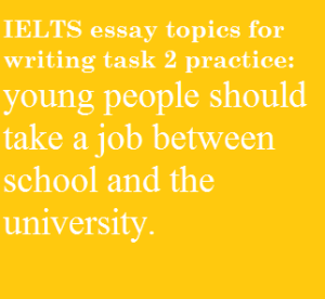 IELTS essay topics - education and work