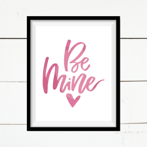 Be Mine Valentine Printable