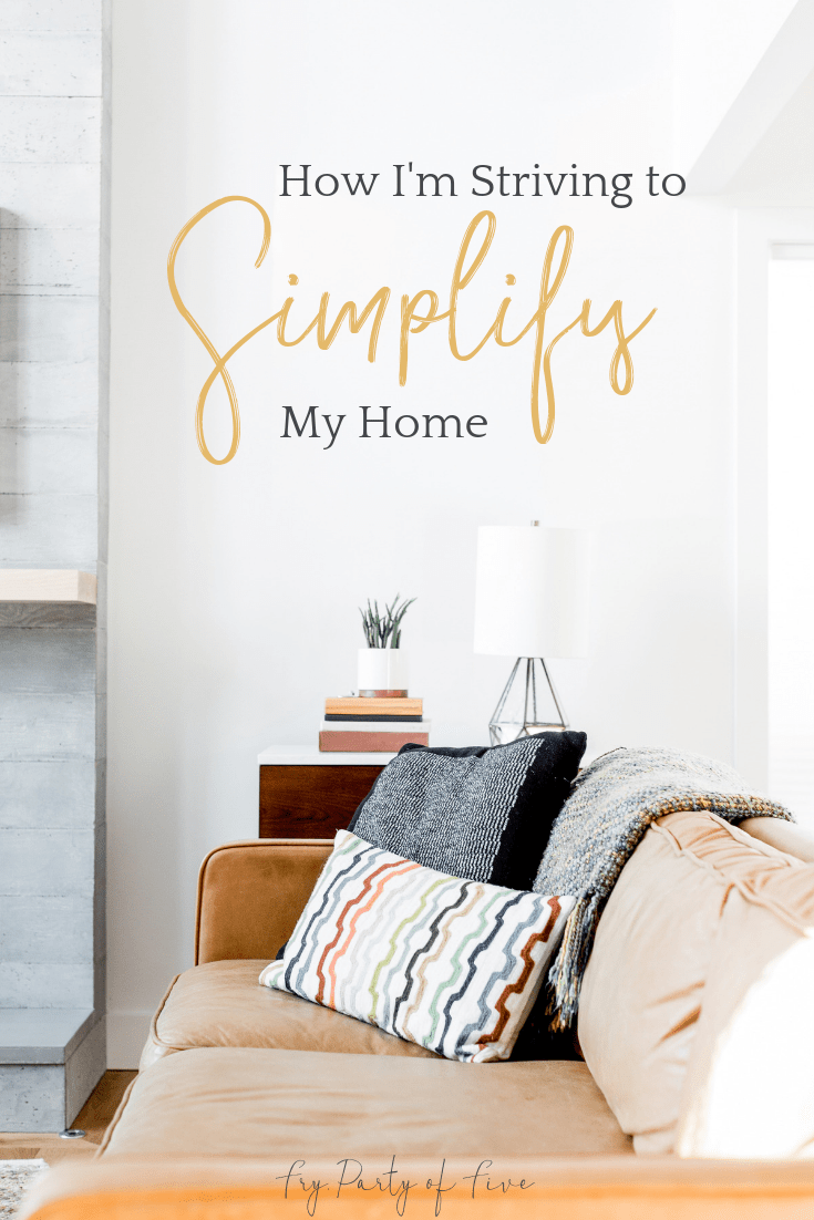 How I'm Striving to Simplify My Home