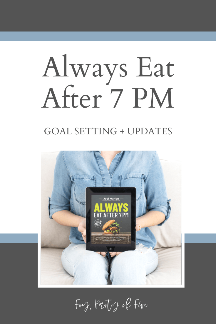 Always Eat After 7PM: The Revolutionary Rule-Breaking Diet That Lets You Enjoy Huge Dinners, Desserts, and Indulgent Snacks—While Burning Fat Overnight