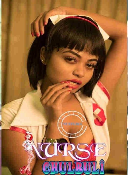 18+Nurse Chulbuli 2021 S01E01 Hindi Series WEB-HD x264 260MB Download