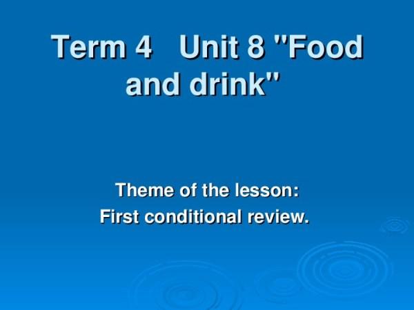 "Презентация по английскому языку ""First conditional review ..."
