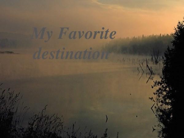 """Презентация по английскому языку """"my favourite destination ..."""