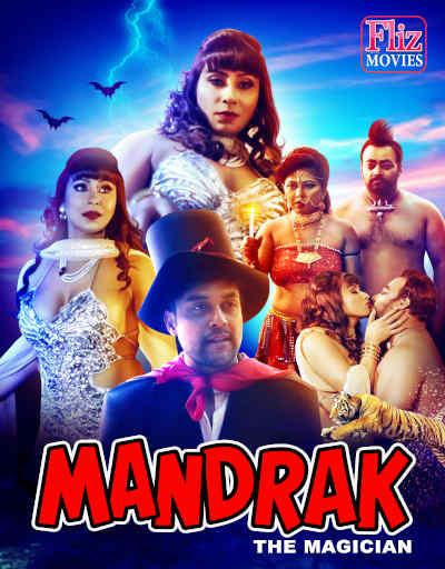 18+ Mandrak The Magician 2021 Flizmovies Hindi Short Film 720p HDRip 450MB Download