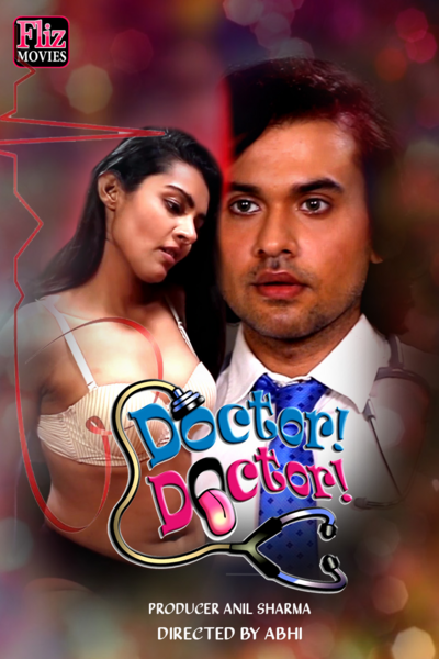 18+ Doctor Doctor 2020 Fliz Hindi Short Film 720p HDRip 350MB Download