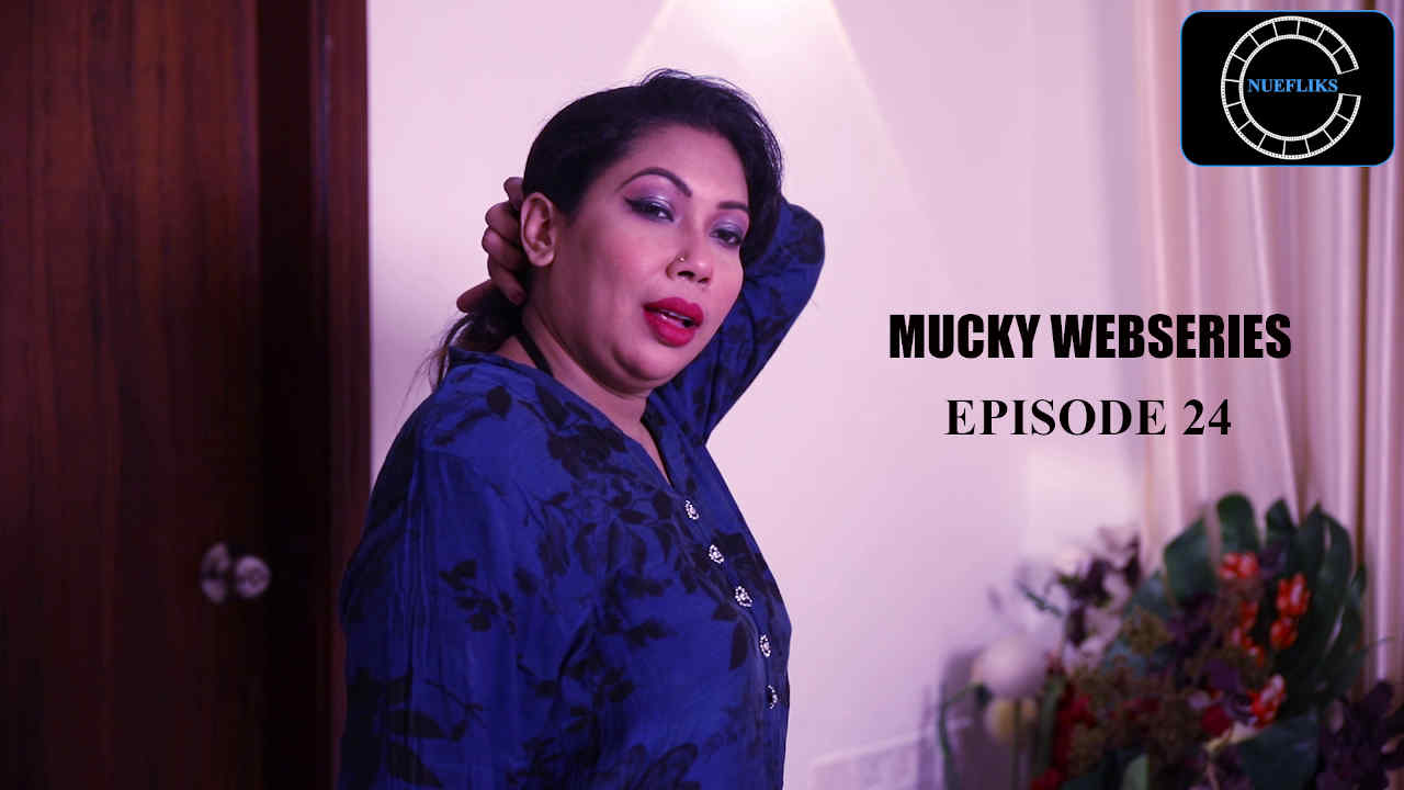 18+ Mucky 2020 S01E24 Hindi Flizmovies Web Series 720p HDRip 300MB Download
