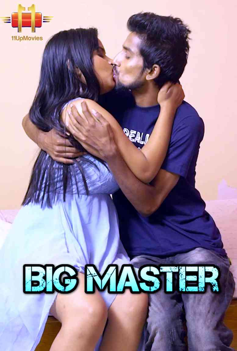 18+ Big Master 2021 S01E09 11Upmovies Original Hindi Web Series 720p HDRip 400MB Download