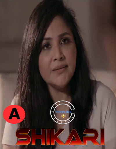 Shikari 2021 S01E01 Hindi Nuefliks Originals Web Series 720p HDRip 170MB Download