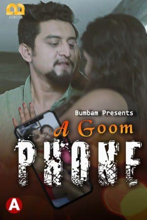 A Goom Phone 2021 S01E03 Bumbam Hindi Web Series 720p HDRip 110MB Download