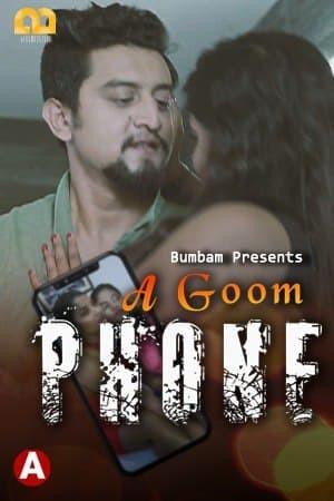 A Goom Phone 2021 S01E03 Bumbam Hindi Web Series 720p HDRip 110MB Download