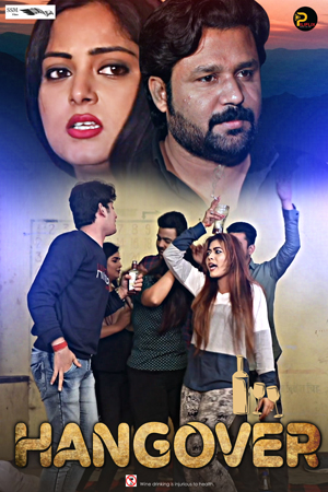 Hangover 2021 PiliFlix Hindi Short Film 720p HDRip 140MB Download – MoviesBaba – Movies TV Shows Online Watch And Download
