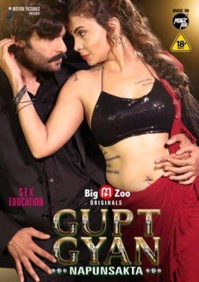 (18+)Gupt Gyan Napunsakta 2021 S01 Hindi Complete BigMovieZoo Web Series 720p HDRip 150MB Download