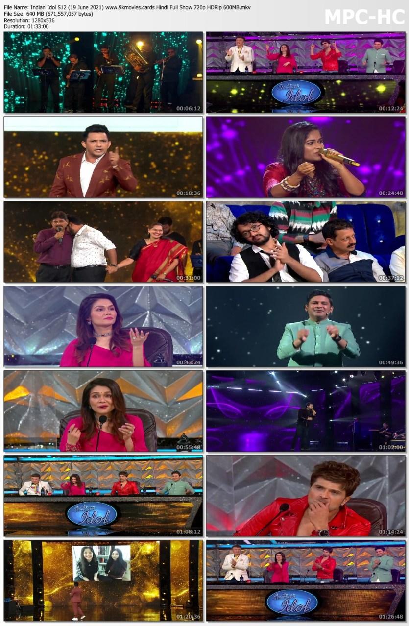 Download Indian Idol S12 (19 June 2021) Hindi Full Show 720p HDRip 640MB