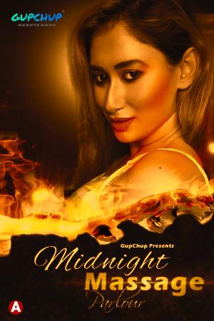 18+Midnight Massage Parlour 2021 S01E02 GupChup Original Hindi Web Series 720p HDRip 90MB Download