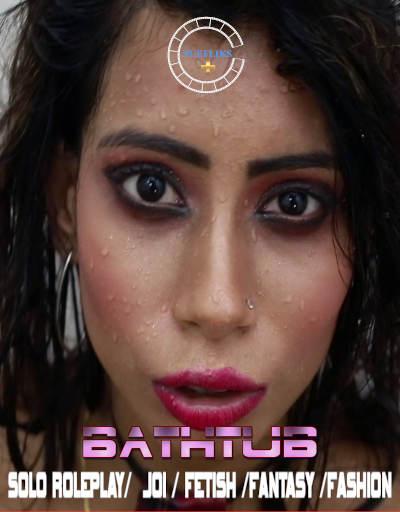 Download Bathtub Solo Joi 2021 Nuefliks Originals Fashion Video 720p HDRip 90MB