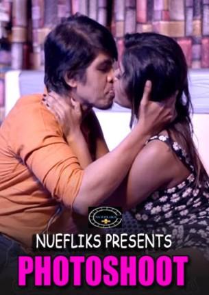 Download Photoshoot 2021 S01E01 Nuefliks Hindi Web Series 720p HDRip 220MB