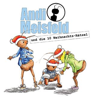 Andi Meisfeld (SE 2016) Andi Meisfeld und die 10 Weihnachtsrätsel (Tom Steinbrecher) Steinbrecher Entertainement 2016