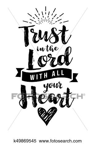 Clipart Of Trust In The Lord With All Your Heart K49869545
