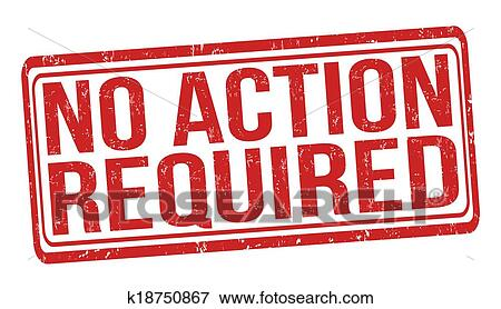 Clip Art of No action required stamp k18750867 - Search Clipart,發音, and EPS Vector Graphics Images