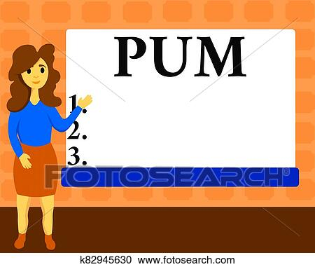 Text sign showing Pum. Conceptual photo unwanted change that can be performed by legitimate applications Female Hu analysis Standing Hand ...