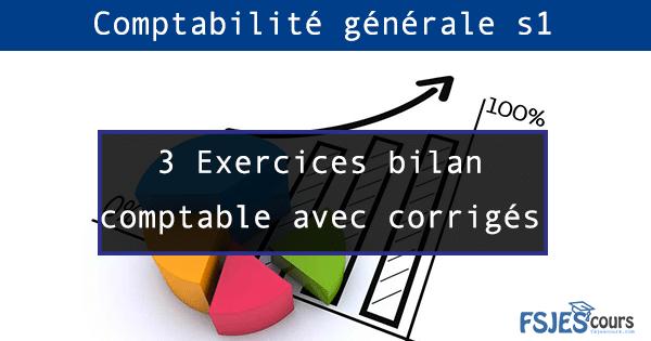 Exercices bilan comptable S1