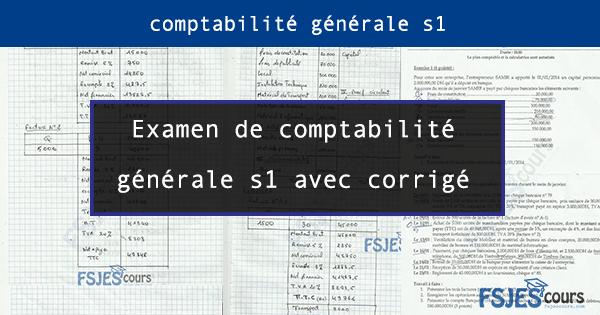 Examen de comptabilité générale avec corrigé