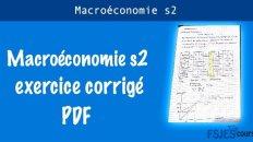 Macroéconomie exercice corrigé