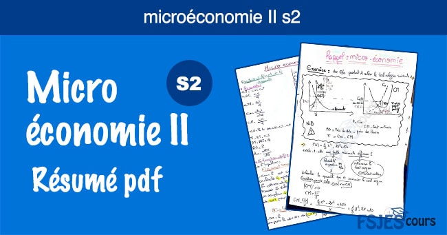 Microéconomie II résumé s2