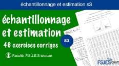 échantillonnage et estimation s3 exercices corriges