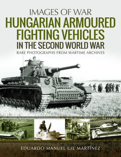 Hungarian Armoured Fighting Vehicles