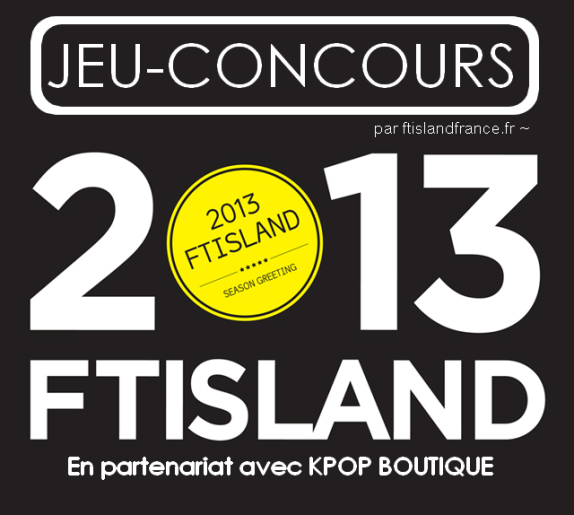 jeu concours 2013 ftisland season greetings