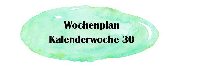 Essensplan – KW 30 – 2019