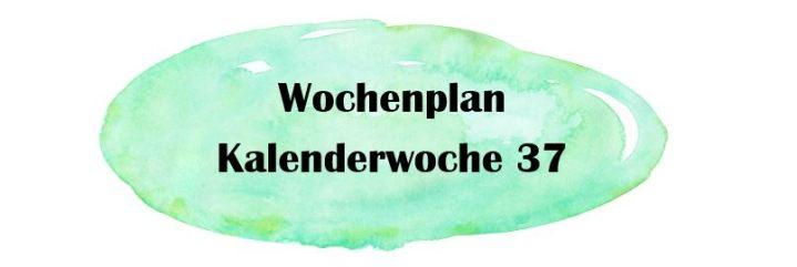Essensplan – KW 37