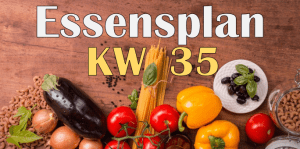 Essensplan – KW 35 – 2020