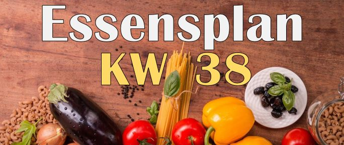 Essensplan – KW 38 – 2020