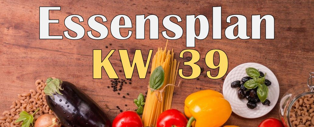 Essensplan – KW 39 – 2020