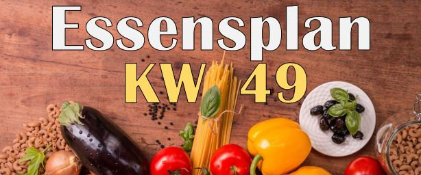 Essensplan – KW 49 – 2020