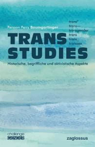 Buch: Trans Studies. Historische, begriffliche und aktivistische Aspekte