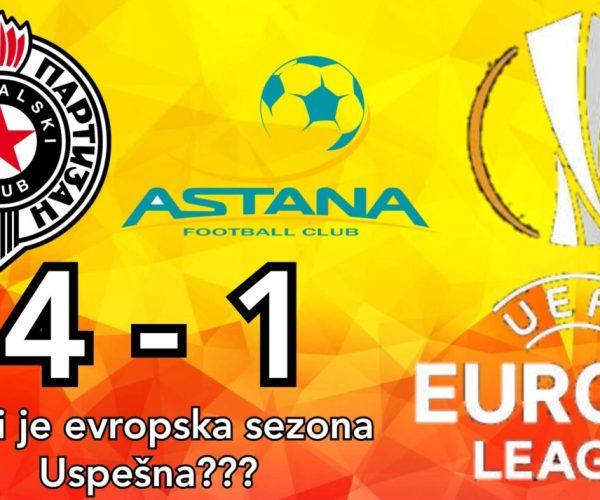 Partizan Astana 4-1 ☆ Da li je evropska sezona uspešna