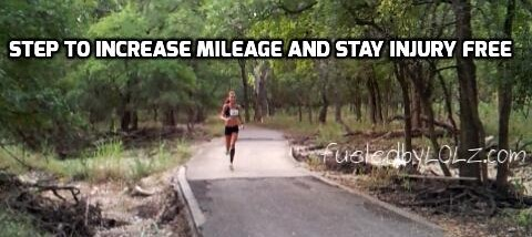 Steps to increase mileage and stay injury free