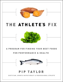 The Athlete's Fix by Pip Taylor