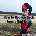 How to Bounce Back from a Bad Race
