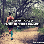 The Importance of Easing Back into Training