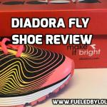 Diadora Fly Shoe Review