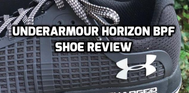 underarmour Horizon BPF shoe review