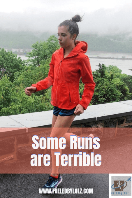 some runs are terrible
